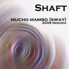 Cover of the album Mucho Mambo (Sway) 2009 Remixes