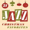 Cover of the album 21 Jazz Christmas Favorites