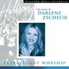 Cover of the album Extravagant Worship: The Songs of Darlene Zschech