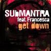 Couverture de l'album Get Down (Featuring Francesca)