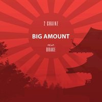 Cover of the track Big Amount (feat. Drake) - Single