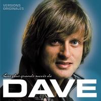 Couverture du titre Les plus grands succès de Dave (Version originales)