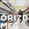 Cover of the track Őrizd Meg