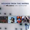 Cover of the album Sounds from the Matrix - 011
