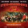 Couverture de l'album Ethno-Country-Rock Show (feat. Carlo Brunner, Toni Vescoli) (- Live)