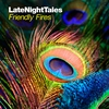 Cover of the album Late Night Tales: Friendly Fires