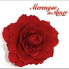 Cover of the album Merengue de Amor