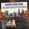 Couverture de l'album Soup for One - Original Motion Picture Soundtrack