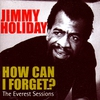 Couverture de l'album How Can I Forget? the Everest Sessions