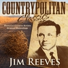 Cover of the album Countrypolitan Classics - Jim Reeves