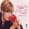 Couverture de l'album Vikki Carr: The Ultimate Collection