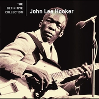 Couverture du titre The Definitive Collection: John Lee Hooker