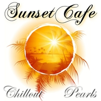 Cover of the track Sunset Cafe (Chillout Pearls del Mar) [Bonus Track Version]