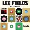 Couverture de l'album Truth & Soul Presents: Lee Fields (The 45 Mixes)
