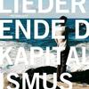 Cover of the album Lieder vom Ende des Kapitalismus