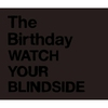 Couverture de l'album Watch Your Blindside