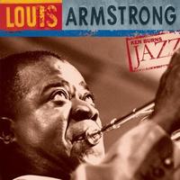 Couverture du titre Ken Burns Jazz: Louis Armstrong