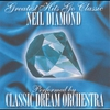 Cover of the album Greatest Hits Go Classic: Neil Diamond - Performed By Classic Dream Orchestra