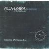 Couverture de l'album Villa-Lobos Superstar