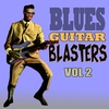 Cover of the album Blues Guitar Blasters, Vol. 2