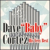 "Couverture de l'album Dave ""Baby"" Cortez: His Very Best - EP"