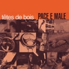 Cover of the album Pace e male