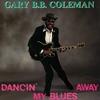 Cover of the album Dancin' My Blues Away