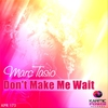Cover of the album Don't Make Me Wait - Single