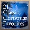 Cover of the album 21 Classic Christmas Favorites