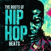 Cover of the album The Roots of Hip Hop Beats