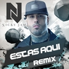 Couverture de l'album Estas Aquí (Reggaeton Remix) - Single