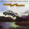 Cover of the album The Car Over the Lake Album