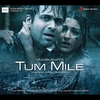Couverture de l'album Tum Mile (Original Motion Picture Soundtrack)
