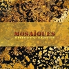 Cover of the album Mosaïques