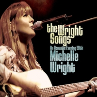 Cover of the track The Wright Songs - An Acoustic Evening With Michelle Wright