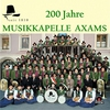 Cover of the album Musikkapelle Axams: 200 Jahre