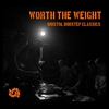 Cover of the album Worth the Weight: Bristol Dubstep Classics