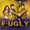 Couverture de l'album Fugly (Original Motion Picture Soundtrack)