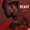 Couverture de l'album Ready (feat. Young Thug, Young Dolph & Big Bank Black) [Remix] - Single