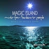 Couverture de l'album Magic Island, Music for Balearic People (Mixed By Roger Shah)