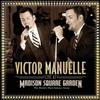 Couverture de l'album Victor Manuelle: Live At Madison Square Garden