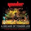 Cover of the album A Decade of Yonder Live, Vol. 8: 10/18/2005 Burlington, VT