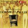 Couverture de l'album Downbeat the Ruler: Killer Instrumentals (Best of Studio One, Volume 3)