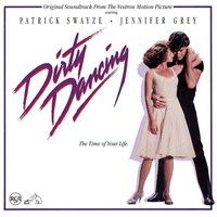 Couverture du titre Dirty Dancing (Original Motion Picture Soundtrack)