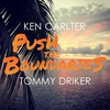 Cover of the track Push the Boundaries (feat. Tommy Driker) [Extended]