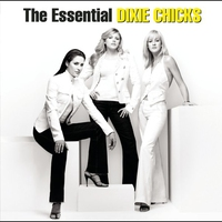 Cover of the track The Essential Dixie Chicks