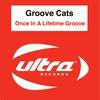 Couverture du titre Once In a Lifetime Groove (Paris Avenue Remix)
