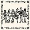 Couverture de l'album The Parker Brothers