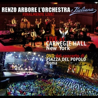 Cover of the track Renzo Arbore L'orchestra Italiana At Carnegie Hall New York