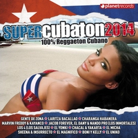 Cover of the track Super Cubaton 2014 - Reggaeton Cubano (Deluxe Edition)